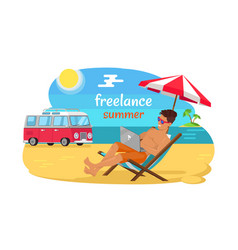 freelance summer promo poster with man on beach vector image