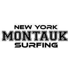 montauk surfing urban apparel modern design vector image