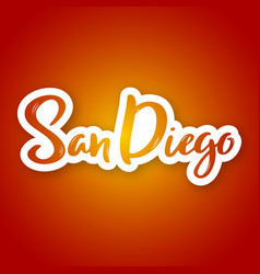san diego - hand drawn lettering name of usa city vector image