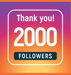 Thank you 2000 followers congratulation subscribe vector