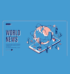 world news isometric landing page media business vector image