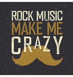 Vintage Rock Music label mustache Rock music make vector image vector image