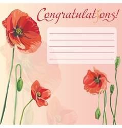 Congratulation card with flowers red poppy vector