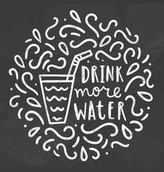 Drink more water chalk doodles vector
