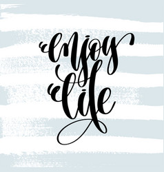 Enjoy life - hand lettering inscription on blue vector