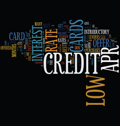Find the best low apr credit card text background vector