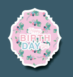 happy birthday card with floral decoration vector image