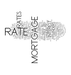 find the best mortgage rate for you text vector image