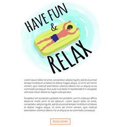 Have fun and relax poster man suntan on mattress vector