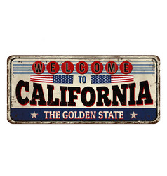 Welcome to california vintage rusty metal sign vector