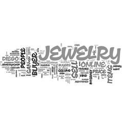 Why should consider online san diego jewelry vector