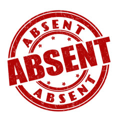 Absent sign or stamp vector