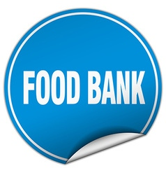 Food bank round blue sticker isolated on white vector