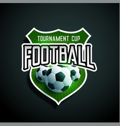 football tournament label design vector image