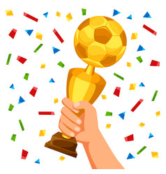 soccer cup in hand on confetti vector image