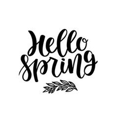 Hello spring postcard seasonal lettering ink vector