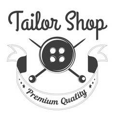 tailor shop of premium quality isolated monochrome vector image
