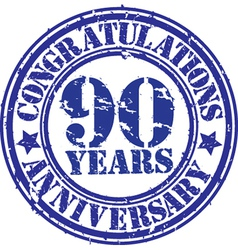 Congratulations 90 years anniversary grunge rubber vector image