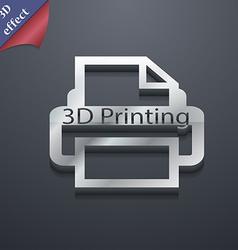 3d Printing icon symbol 3D style Trendy modern vector