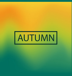 Blurred background autumn vector