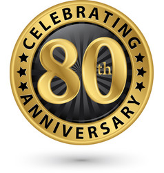 Celebrating 80th anniversary gold label vector