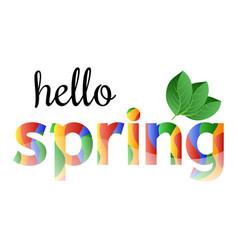 colorful phrase hello spring vector image