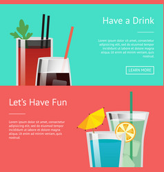 Have a drink and let s fun colorful poster vector