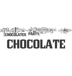 A chocolate lovers party text word cloud concept vector