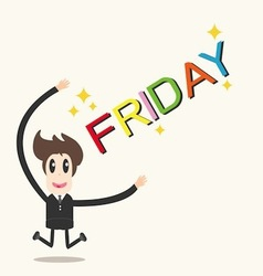 Businessman happy friday happy weekend vector image
