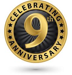 Celebrating 9th anniversary gold label vector