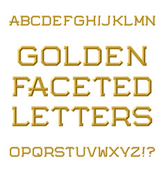 Golden faceted capital letters trendy and stylish vector