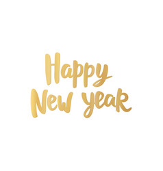 happy new year card golden hand drawn lettering vector image
