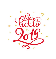 hello 2019 red christmas vintage calligraphy vector image