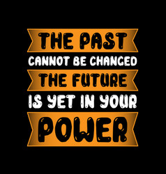 Past cannot be changed vector