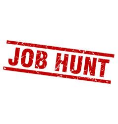 Square grunge red job hunt stamp vector