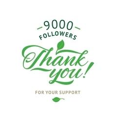 Thank you 9000 followers card ecology vector