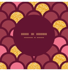 Gold glitter fish scale round frame seamless vector image vector image