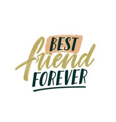 Best friend forever handwritten color lettering vector
