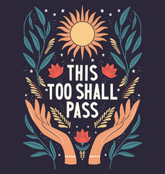 hand lettering this too shall pass words vector image