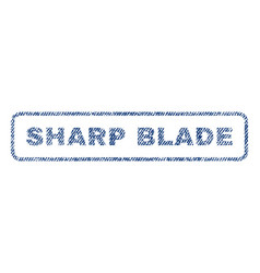 Sharp blade textile stamp vector