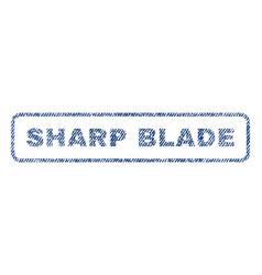 Sharp blade textile stamp vector
