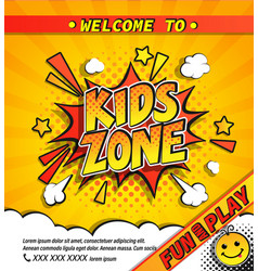 Kids zone invitation banner vector
