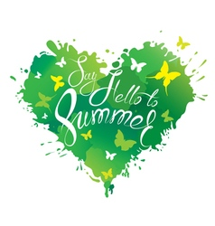 say hello summer heart green 380 vector image