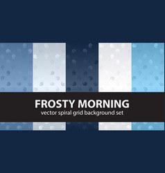 Spiral pattern set frosty morning seamless vector