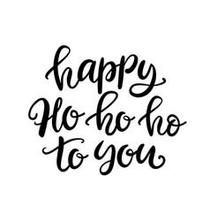 christmas ink hand lettering happy ho ho ho vector image