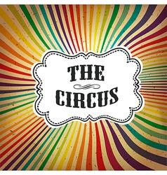 circus rays retro card vector image vector image