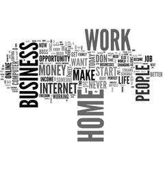 why should i start a work at home job text word vector image