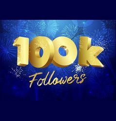 100 k followers 3d fireworks blue vector