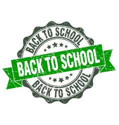 back to school stamp sign seal vector image