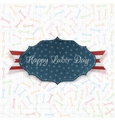 Happy Labor Day Label with Text vector image